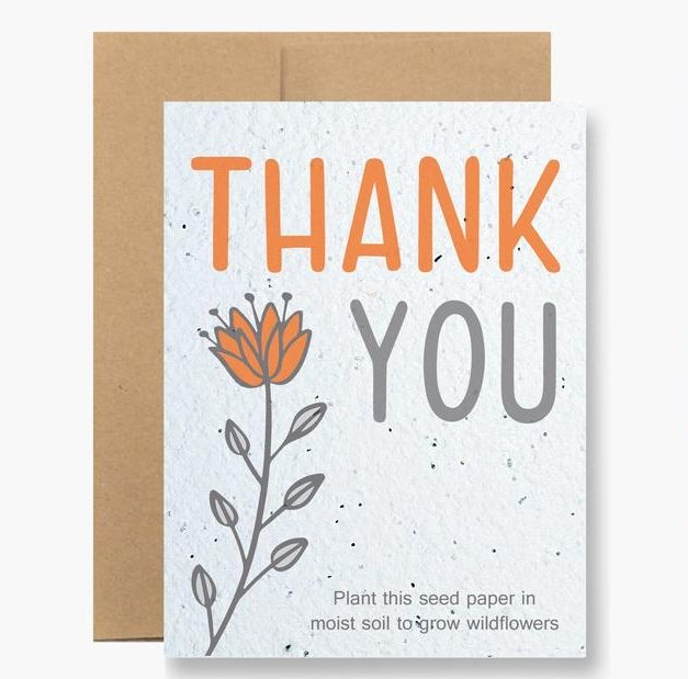 Thank you - plant this seed paper in moist soil to grow wildflowers